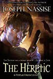 The Heretic (Templar Chronicles Urban Fantasy Series)