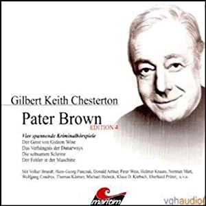 Vier Kriminalgeschichten - Pater Brown (Edition 4) | [Gilbert Keith Chesterton]