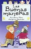 Las buenas maneras (Adivinanzas, chistes.) (Spanish Edition)
