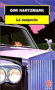 La suspecte par Gini Hartzmark