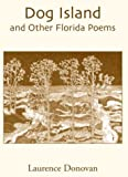 Dog Island: And Other Florida Poems