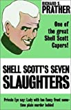 Shell Scott's Seven Slaughters (0759220700) by Prather, Richard S.