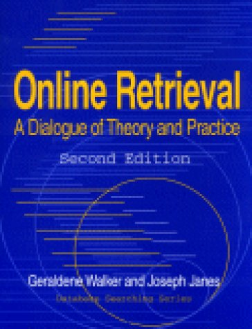 Online Retrieval: A Dialogue of Theory and Practice...