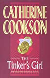 THE TINKER'S GIRL (0593028511) by CATHERINE COOKSON