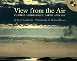 A View from the Air: Charles Lindbergh's Earth and Sky (Picture Puffins) (0140548181) by Lindbergh, Reeve