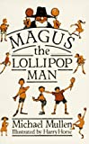 img - for Magus the Lollipop Man book / textbook / text book