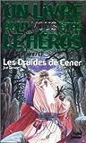 echange, troc Un livre dont vous êtes le héros, Loup solitaire - Loup solitaire, numéro 13 : Les Druides de Cener