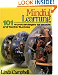 Mindful Learning: 101 Proven Strategi...