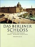 : Das Berliner Schloß