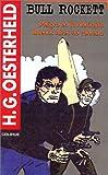 img - for Bull Rockett: Peligro En La Antartida: Buenos Aires No Contesta (Serie Oesterheld) (Spanish Edition) book / textbook / text book