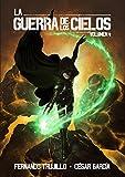 La Guerra de los Cielos. Volumen 4 (Spanish Edition)