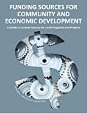 img - for Funding Sources for Community and Economic Development 2013 book / textbook / text book