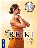 img - for Das Reiki Praxisbuch. Die neuen 7 tibetischen Reiki  bungen. book / textbook / text book