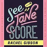 See Jane Score  (Chinooks Hockey Team series, Book 2)