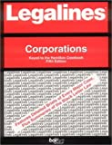 Legalines: Corporations--Adaptable to the Seventh Edition of the Hamilton Casebook (0314145958) by Gilbert