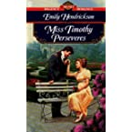 Book Review on Miss Timothy Perseveres (Signet Regency Romance) by Emily Hendrickson