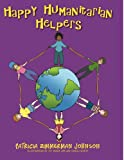 img - for Happy Humanitarian Helpers book / textbook / text book