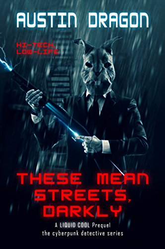 These Mean Streets, Darkly by Austin Dragon ebook deal