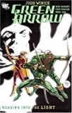 Green Arrow: Heading into the Light (Vol. 7) (1401210945) by Judd Winick