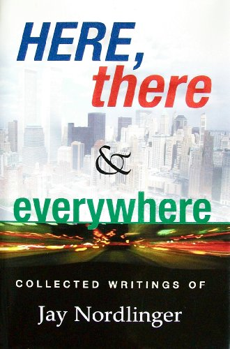 Image for Here, There & Everywhere Collected Writings of Jay Nordlinger