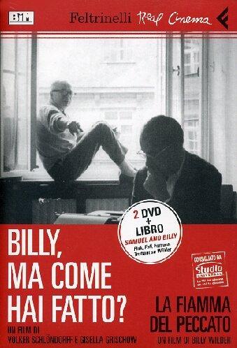 Billy, ma come hai fatto? Con «La fiamma del peccato» di Billy Wilder. 2 DVD. Con libro (Real cinema)