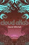 Cloud Atlas (0340822775) by David Mitchell