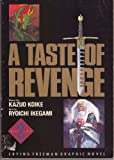 A Taste of Revenge (Crying Freeman Graphic Novel, Part 2) (0929279905) by Kazuo Koike