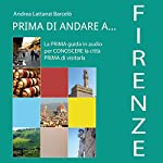 Prima di andare a Firenze | Andrea Lattanzi Barcelò