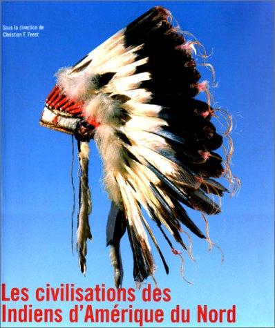 Les Civilisations des indiens d'Amérique du nord