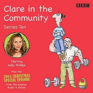 Clare in the Community: Series 10 Radio/TV Program