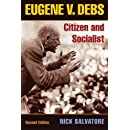 Eugene V. Debs: Citizen and Socialist (Working Class in American History)
