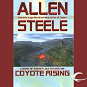Coyote Rising: A Novel of Interstellar Revolution | [Allen Steele]