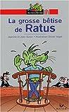 echange, troc Jean Guion - La Grosse bêtise de Ratus