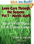 Lawn Care Through the Seasons- Vol 1...