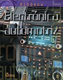img - for Electronica automotriz/ Understanding Automotive Electronics (Spanish Edition) by William B. Ribbens (2007-12-12) book / textbook / text book