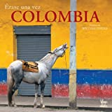 img - for Erase una vez Colombia book / textbook / text book