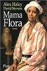 Mama Flora par Haley