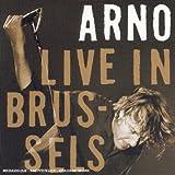 echange, troc Arno - Live in Brussels