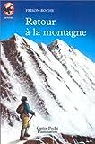 echange, troc Roger Frison-Roche - Retour à la montagne