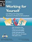 Working for Yourself: Law and Taxes for Independent Contractors, Freelancers, and Consultants (Working for Yourself: Law & Taxes for Independent Contractors, Freelancers, & Consultants)