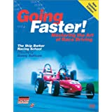 Going Faster! Mastering the Art of Race Driving ~ Carl Lopez