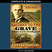 Railway to the Grave | [Edward Marston]