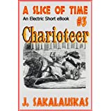 Charioteer (A Slice of Time) ~ J. Sakalauskas