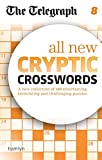 THE TELEGRAPH MEDIA GROUP The Telegraph: All New Cryptic Crosswords 8 (The Telegraph Puzzle Books)