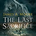 The Last Sacrifice: The Tides of War Audiobook by James A. Moore Narrated by Adam Sims