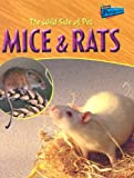 Product 1410914062 - Product title The Wild Side of Pet Mice & Rats (Raintree Perspectives)