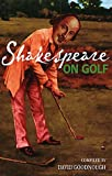 img - for Shakespeare on Golf book / textbook / text book