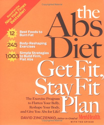 Image for Abs Diet Get Fit, Stay Fit Plan : The Exercise Program to Flatten Your Belly, Reshape Your Body, And Give You Abs for Life!