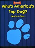 Who's America's Top Dog? Here's a Clue....