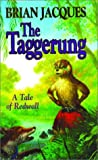 The Taggerung (0009176280) by Jacques, Brian
